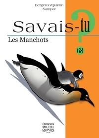 Alain Bergeron et Michel Quintin - Les manchots.