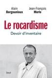 Alain Bergounioux et Jean-François Merle - Le rocardisme - Devoir d'inventaire.