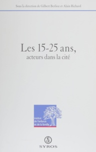 Alain Berlioz et Alain Richard - Les 15-25 ans, acteurs dans la cité - [colloque, janvier 1994, Grenoble].