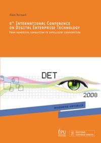 Alain Bernard - 5th International Conference on digital enterprise technology.
