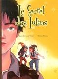 Alain-Bernard Cribier et Tatiana Domas - Le secret des lutins.
