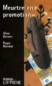 Alain Bernier et Roger Maridat - Meurtre en promotion.