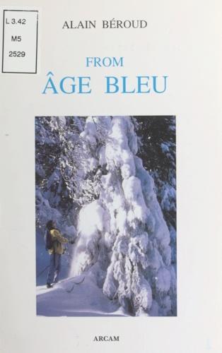 From âge bleu. Poèmes