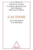 Alain Berthoz - Autisme (L') - De la recherche à la pratique.