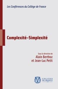 Alain Berthoz et Jean-Luc Petit - Complexité-Simplexité.