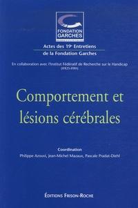Alain Berthoz et Martial Van der Linden - Comportement et lésions cérébrales - Actes des 19e Entretiens de la Fondation Garches.