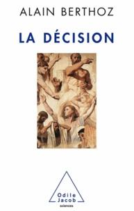 Alain Berthoz - Décision (La).