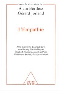 Alain Berthoz et Gérard Jorland - L'empathie.