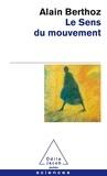 Alain Berthoz - Le sens du mouvement.