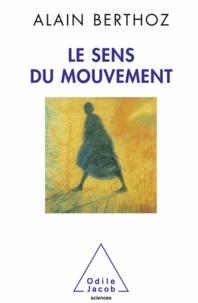 Alain Berthoz - Sens du mouvement (Le).