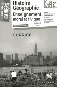 Histoire Géographie Enseignement moral et civique 2de Bac Pro - Corrigé.pdf