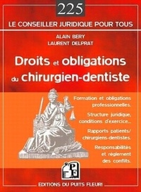 Droits et obligations du chirurgien-dentiste - Alain Béry |