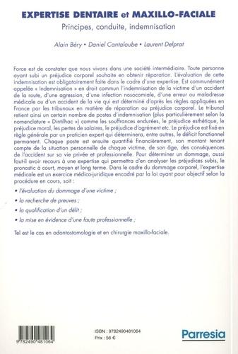 Expertise dentaire et maxillo-faciale. Principes, conduite, indemnisation 2e édition revue et augmentée