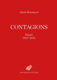 Alain Besançon - Contagions - Essais 1967-2015.