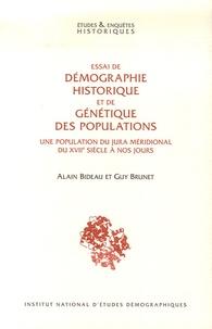 Alain Bideau et Guy Brunet - Essai de démographie historique et de génétique des populations - Une population du Jura méridional du XVIIe siècle à nos jours.