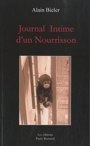 Alain Bieler - Journal intime d'un nourrisson.