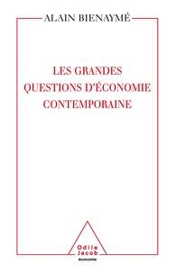 Alain Bienaymé - Les grandes questions d'économie contemporaine - La science d'un monde imparfait.