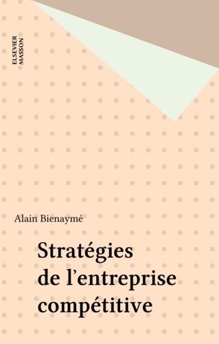 Stratégies de l'entreprise compétitive