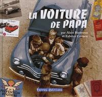 Alain Bienvenu et Fabrice Connen - La voiture de papa.