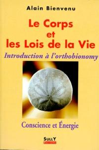 Deedr.fr LE CORPS ET LES LOIS DE LA VIE. - Introduction à l'orthobionomy Image