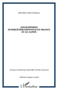 Alain Bihr et Naoko Tanasawa - Les rapports intergénérationnels en France et au Japon - Etude comparative internationale.