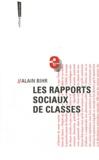 Alain Bihr - Les rapports sociaux de classes.