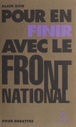 Pour en finir avec le Front national