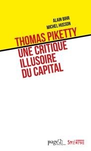 Alain Bihr et Michel Husson - Thomas Piketty : une critique illusoire du capital.