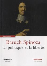 Alain Billecoq - Baruch Spinoza, la politique et la liberté.