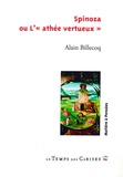"Alain Billecoq - Spinoza ou L'""athée vertueux""."
