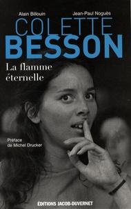 Alain Billouin et Jean-Paul Noguès - Colette Besson - Flamme éternelle.