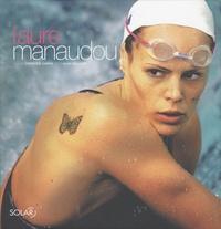 Alain Billouin - Laure Manaudou.