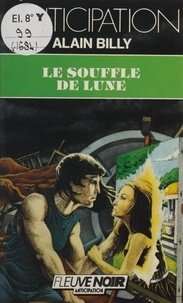 Alain Billy - Le Souffle de lune.
