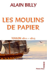 Alain Billy - Les moulins de papier.