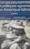 Alain Birou - Forces paysannes et politiques agraires en Amérique latine.