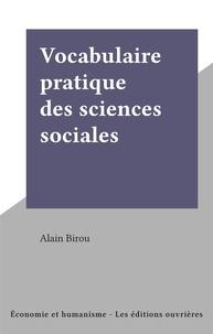 Alain Birou - Vocabulaire pratique des sciences sociales.