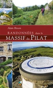 Alain Bisson - Randonnées dans le massif du Pilat.