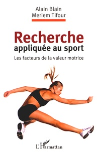 Recherche appliquée au sport - Les facteurs de la valeur motrice.pdf