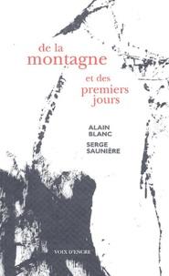 Alain Blanc - De la montagne et des premiers jours.