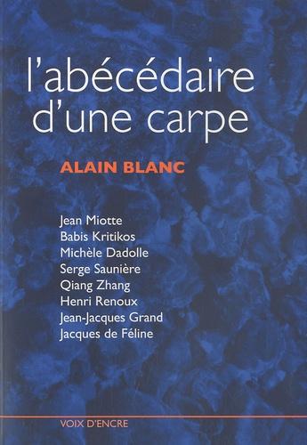 Alain Blanc - L'abécédaire d'une carpe.