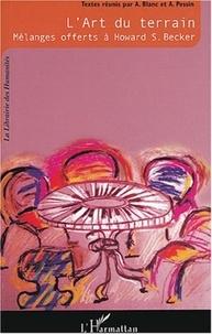 Alain Blanc et Alain Pessin - L'art du terrain - Mélanges offerts à Howard S. Becker.