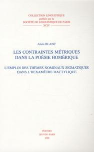 Les contraintes métriques dans la poésie homérique - Lemploi des thèmes nominaux sigmatiques dans lhexamètre dactylique.pdf