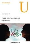 Alain Blanchet - Dire et faire dire - L'entretien.