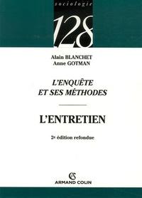 Alain Blanchet et Anne Gotman - L'enquête et ses méthodes - L'entretien.