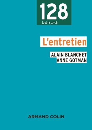 Alain Blanchet et Anne Gotman - L'entretien.