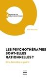 Alain Blanchet - Les Psychothérapies sont-elles rationnelles ? - Dire, faire dire, guérir.