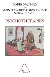 Alain Blanchet et Nathalie Zajde - Psychothérapies.