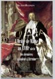 Alain Blondy - L'Ordre de Malte au XVIIIème siècle. - Des dernières splendeurs à la ruine.