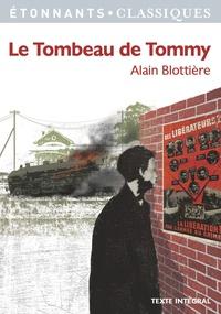 Alain Blottière - Le Tombeau de Tommy.