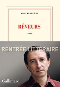 Alain Blottière - Rêveurs.